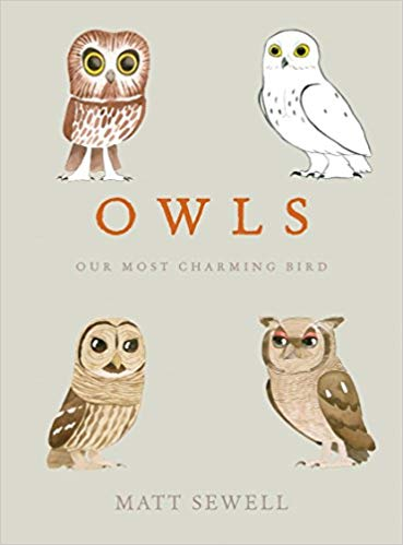 Owls: Our Most Charming Bird (Kindle Edition & Hardcover) by Matt Sewell